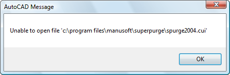 Unable to open file 'c:\program \files\manusoft\superpurge\spurge2004.cui'